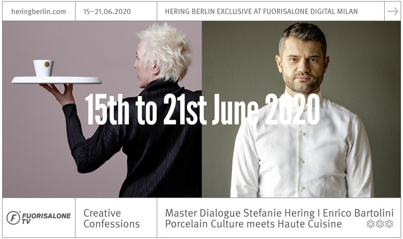 Online Premiere: Hering Berlin at Fuorisalone Digital Milan | 15th to 21st June 2020